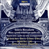 Saverio Mercadante: Grand Mass for Orchestra and Four Voices; Requiem for Four Voices / Cappella Musicale Iconavetere; Ruscillo