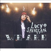 Lucy Spraggan: We Are