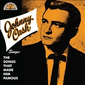 Johnny Cash: Sings the Songs That Made Him Famous [Digipak]
