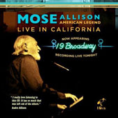 Mose Allison: American Legend: Live in California *