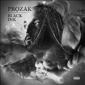 Prozak: Black Ink [PA]