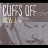 Dr. Will: Cuffs Off [Digipak]