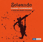 Wdr Big Band Cologne/Chano Domínguez: Soleando *