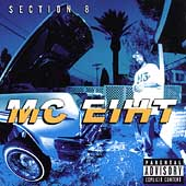MC Eiht: Section 8