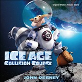 John Debney: Ice Age: Collision Course [Original Motion Picture Score]