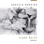 Diane Delin: Another Morning