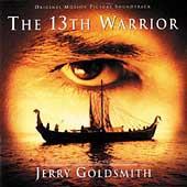 Jerry Goldsmith: The 13th Warrior