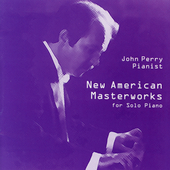 New American Masterworks for Solo Piano / John Perry