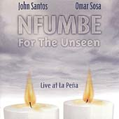 John Santos: Nfumbe for the Unseen