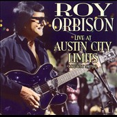Roy Orbison: Live at Austin City Limits