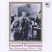 Emanuel Feuermann - Rare Recordings 1934-1942