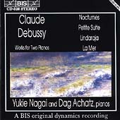 Debussy: Music for Two Pianos / Yukie Nagai, Dag Achatz