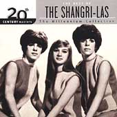 The Shangri-Las: 20th Century Masters - The Millennium Collection: The Best of the Shangri-La's