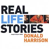 Donald Harrison: Real Life Stories