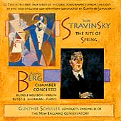 Stravinsky: Rite of Spring;  Berg: Concerto / Schuller