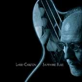 Larry Carlton: Sapphire Blue