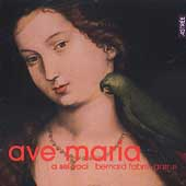 Ave Maria - Josquin/ Bernard Fabre-Garrus, A Sei Voci, et al