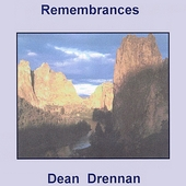Dean Drennan: Remembrances