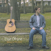 Etan Ofrane: Waiting for the Flood