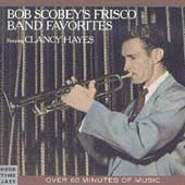 Bob Scobey's Frisco Band: Frisco Band Favorites