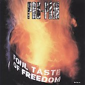Pro-Pain: Foul Taste of Freedom [Bonus Tracks] [Remaster]