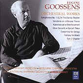 Goossens: Orchestral Works / Sydney SO; Melbourne SO; West Australian SO; Handley