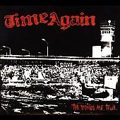 Time Again: The Stories Are True