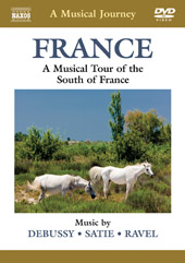 A Musical Journey: The South of France / Debussy, Satie, Ravel [DVD]
