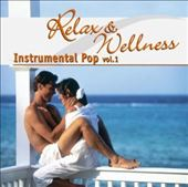 Various Artists: Relax and Wellness Instrumental Pop