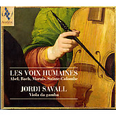 Les Voix Humaines. Works For Lyra Viol And Bass Viol. Jordi Savall
