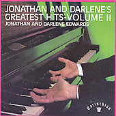 Jonathan & Darlene Edwards: Greatest Hits, Vol. 2