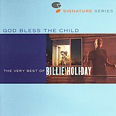 Billie Holiday: God Bless the Child: The Very Best of Billie Holiday [Remaster]
