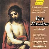 The Messiah / Rilling, G&auml;chinger Kantorei Stuttgart, et al