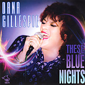 Dana Gillespie: These Blue Nights