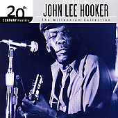 John Lee Hooker: The Best Of John Lee Hooker: 20th Century Masters Of The Millennium Collection [Digipak]