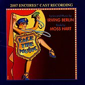 Robert Fisher: Face the Music [2007 Encores! Cast Recording] *