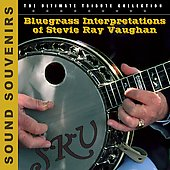 Various Artists: Bluegrass Interpretations of Stevie Ray Vaughan