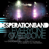 Desperation Band: Everyone Overcome