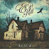Eyes Set to Kill: Reach