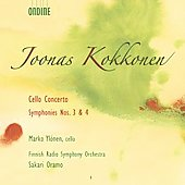 Kokkonen: Cello Concerto, Symphonies no 3 & 4