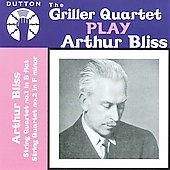 The Griller Quartet Plays Arthur Bliss