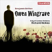 Britten: Owen Wingrave Op 85 / Hickox, Coleman-Wright, Gilchrist, Watson, Fox, Leggate, et al