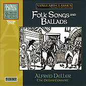 Alfred Deller Complete Vanguard Recordings Vol 1 - Folk Songs and Ballads / Deller Consort