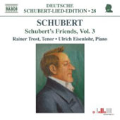 Deutsche Schubert-Lied-Edition 28 - Schubert's Friends Vol 3