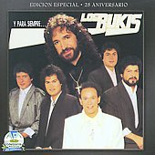 Los Bukis: Y Para Siempre