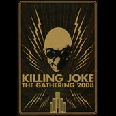 Killing Joke: The Gathering 2008 [Bonus Track] [Box Set]