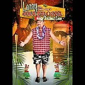 Larry the Cable Guy: Larry the Cable Guy's Hula-Palooza Christmas Luau