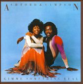 Ashford & Simpson: Gimme Something Real