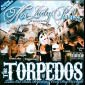 The Torpedos/Lady Pinks: Ms. Lady Pinks Presents the Torpedos [PA]