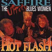 Saffire -- The Uppity Blues Women: Hot Flash
